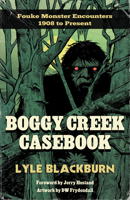 Boggy Creek Casebook
